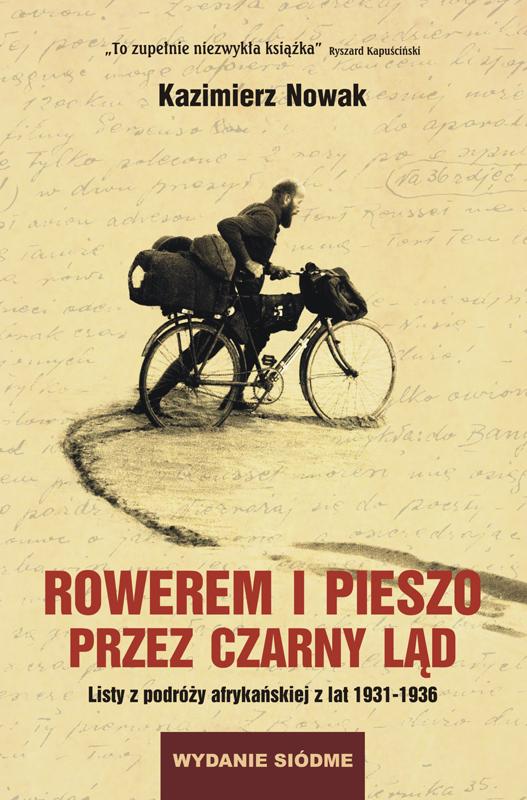 2. historia podróży afrykańskiej 1931 -1936 Rowerem i pieszo przez Czarny Ląd. WYDANIE VI